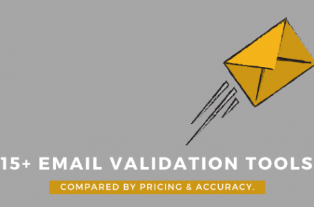15+ email validation tools compared by pricing – 2019.