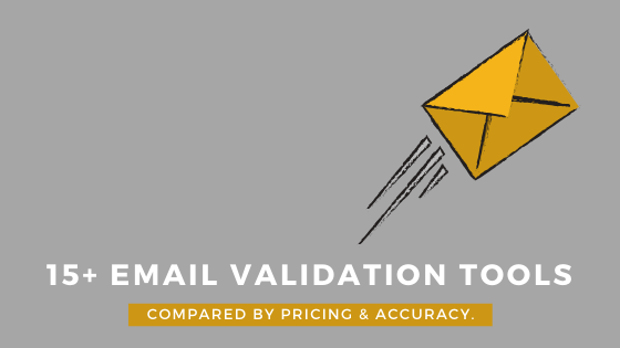 Best email validation and verification services compared – 2021.