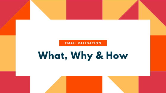What, why and how of email verification explained.