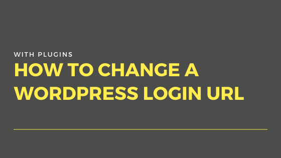 How to change WordPress login URL