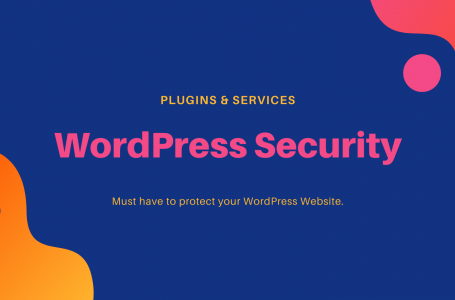 WordPress Security Services and Plugins